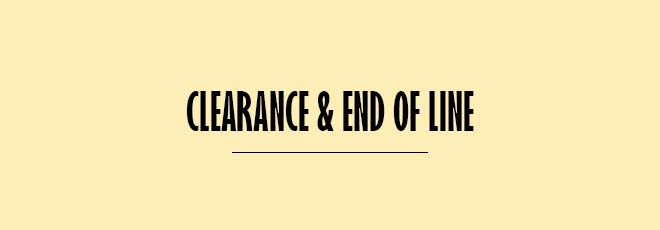 Clearance & End of Line