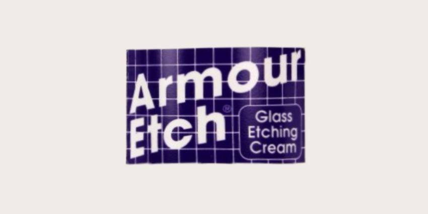 Armour Etch