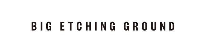 B.I.G. Etching Ground