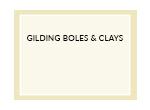 Gilding Boles & Clays