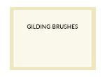 Gilding Brushes