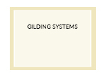 Gilding Systems