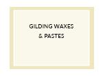 Gilding Waxes & Pastes