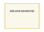 Size and Adhesives