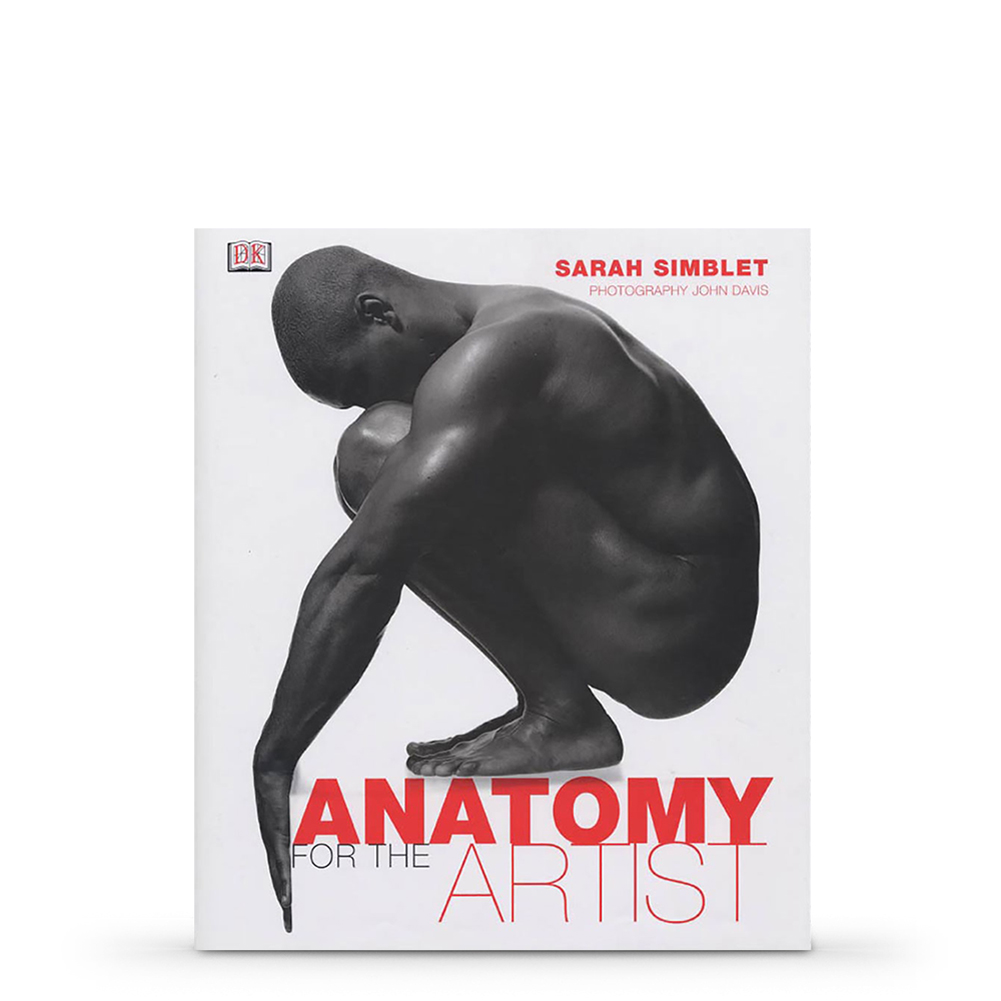 Anatomy For The Artist : Book By Sarah Simblet | Jackson\'s Art Supplies