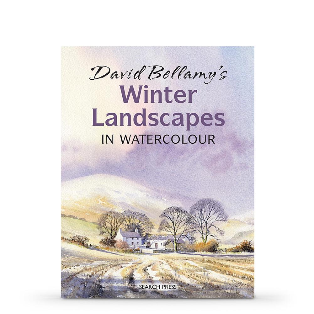 Watercolor books by search press - David Bellamy S Winter Landscapes In Watercolour Book By David Bellamy Books Books Dvds Studio Jackson S Art Supplies