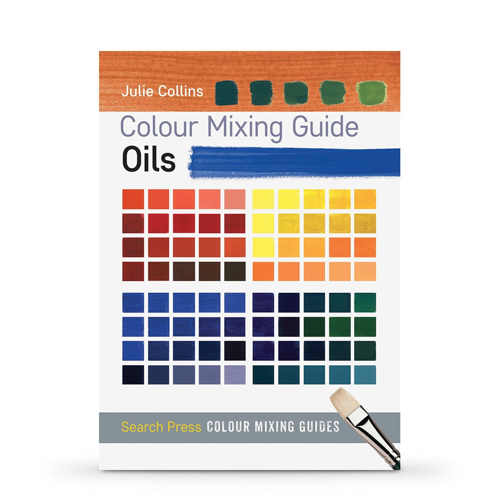 Colour Mixing Guide : Oils : Book by Julie Collins