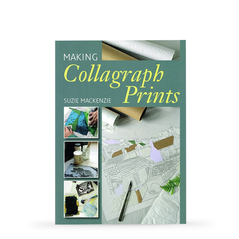 Making Collagraphs Prints : Book by Suzie Mackenzie