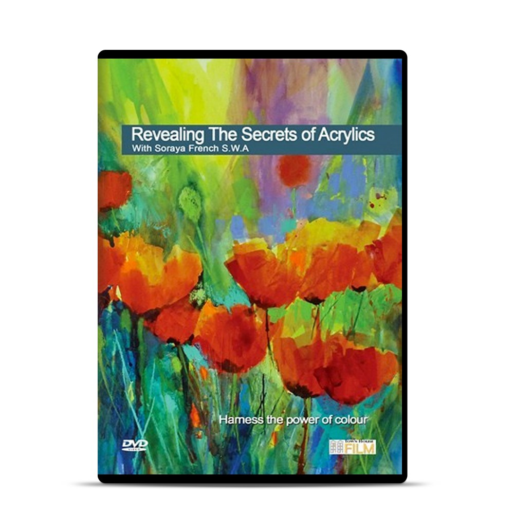 Townhouse DVD : Revealing the Secrets of Acrylics : Soraya French SWA