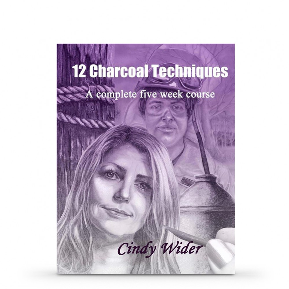 12 Charcoal Techniques: A Complete Five Week Course Book by Cindy Wider