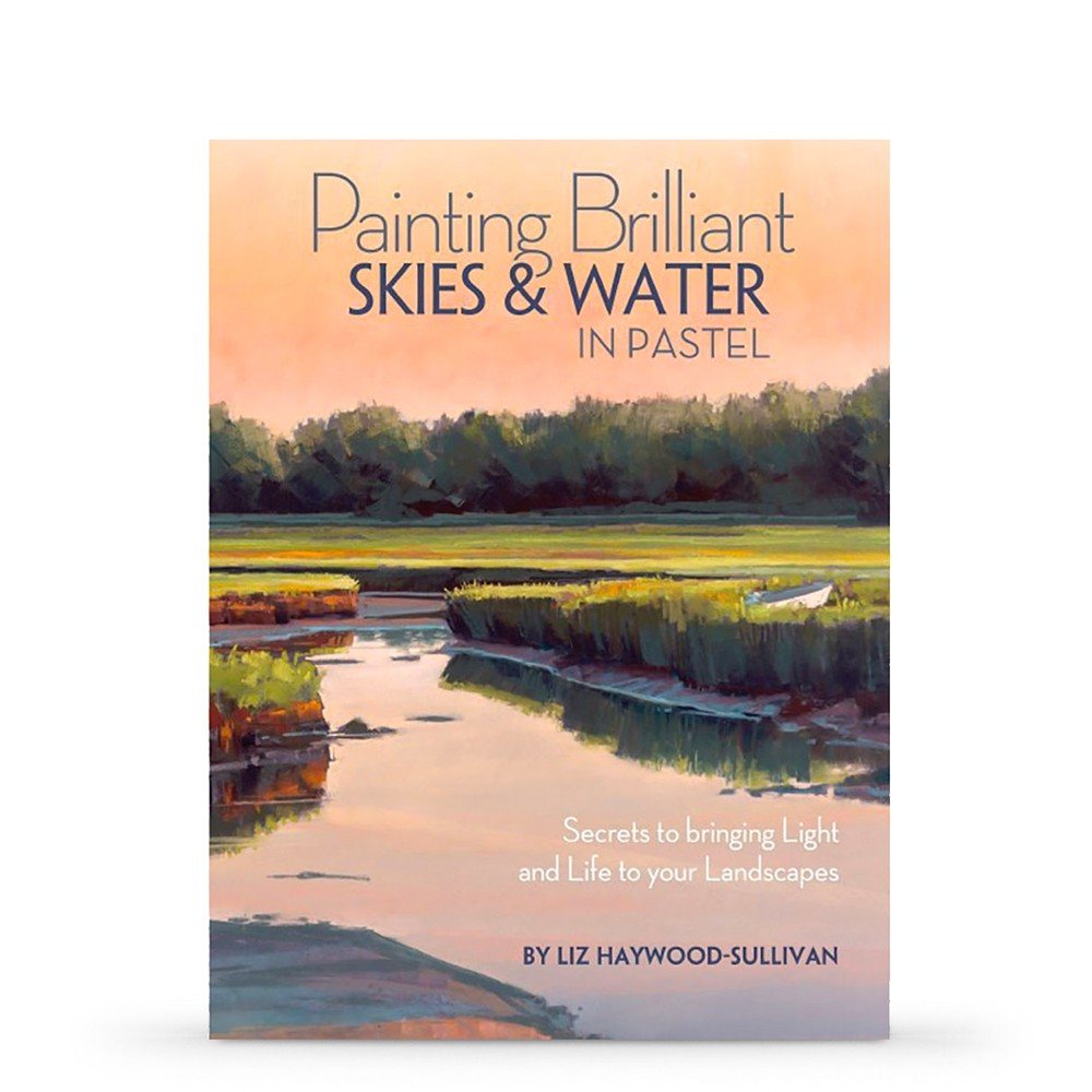 Painting Brilliant Skies & Water: Pastel : Book by Liz Haywood-Sullivan