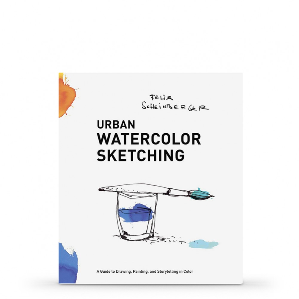 Urban Watercolour Paint Sketching : Book By Felix Scheinberger