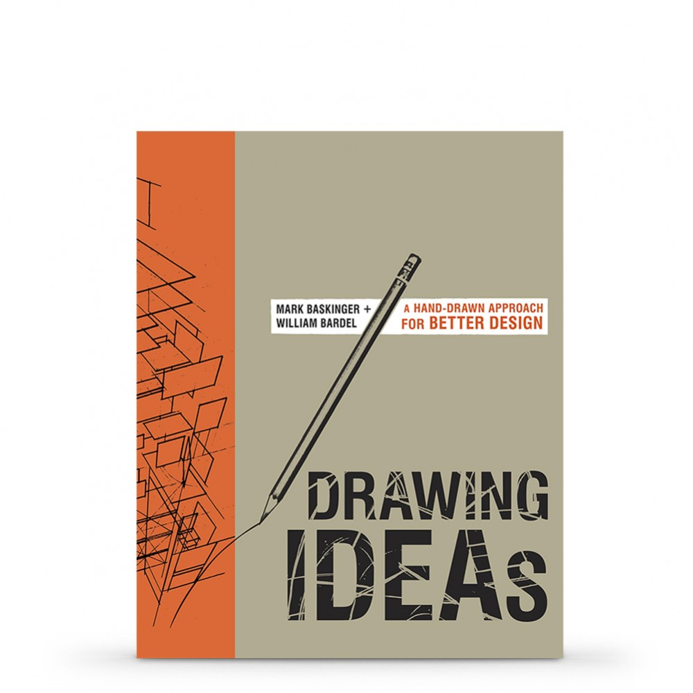 Drawing Ideas : Book by Mark Baskinger and William Bardel
