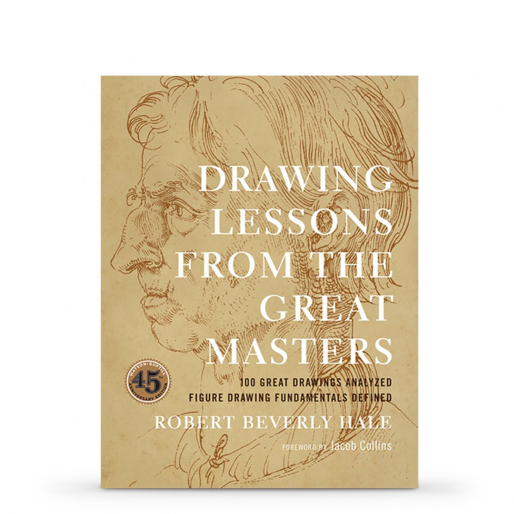 Drawing Lessons from the Great Masters : Book by Robert Beverly Hale.