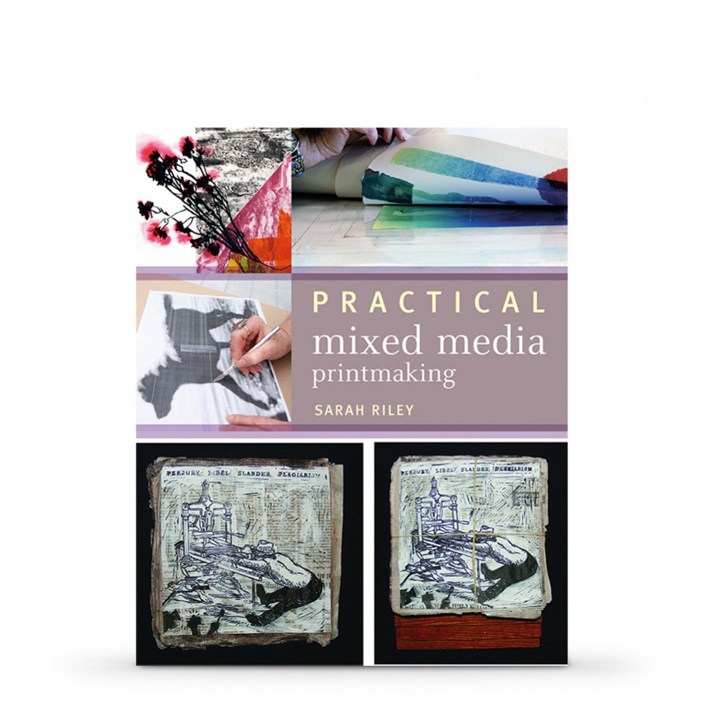Practical Mixed-Media Printmaking Book by Sarah Riley