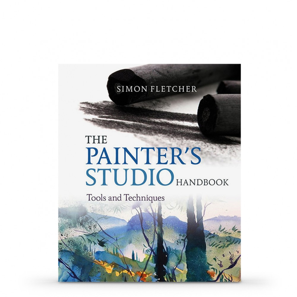 The Painter's Studio HandBook: Tools and Techniques by: Simon Fletcher