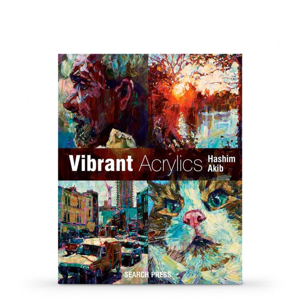 Vibrant Acrylics Book by Hashim Akib