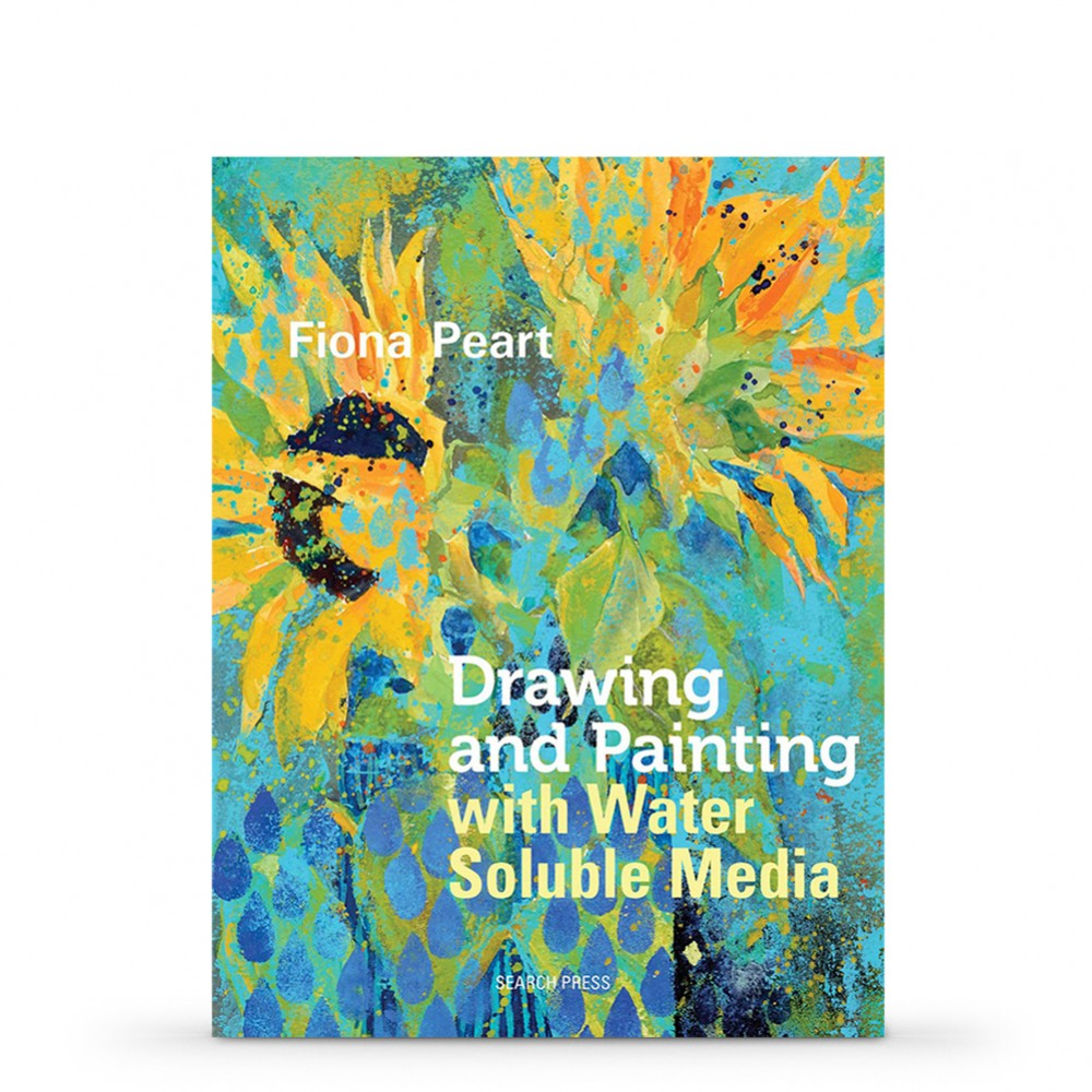 Drawing & Painting with Water Soluble Media BookbyFiona Peart