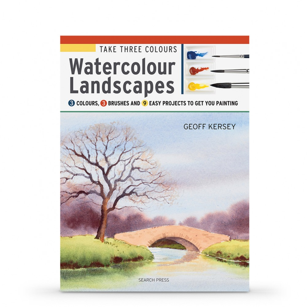 Take Three Colours : 3 Colours, 3 Brushes and 9 Easy Projects to Get You Painting : Book by Geoff Kersey