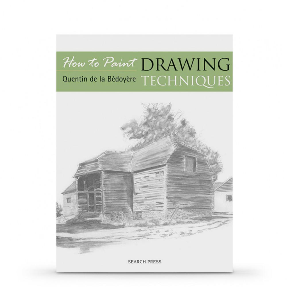 How To Paint: Drawing Techniques : Book by Quentin de la Bedoyere