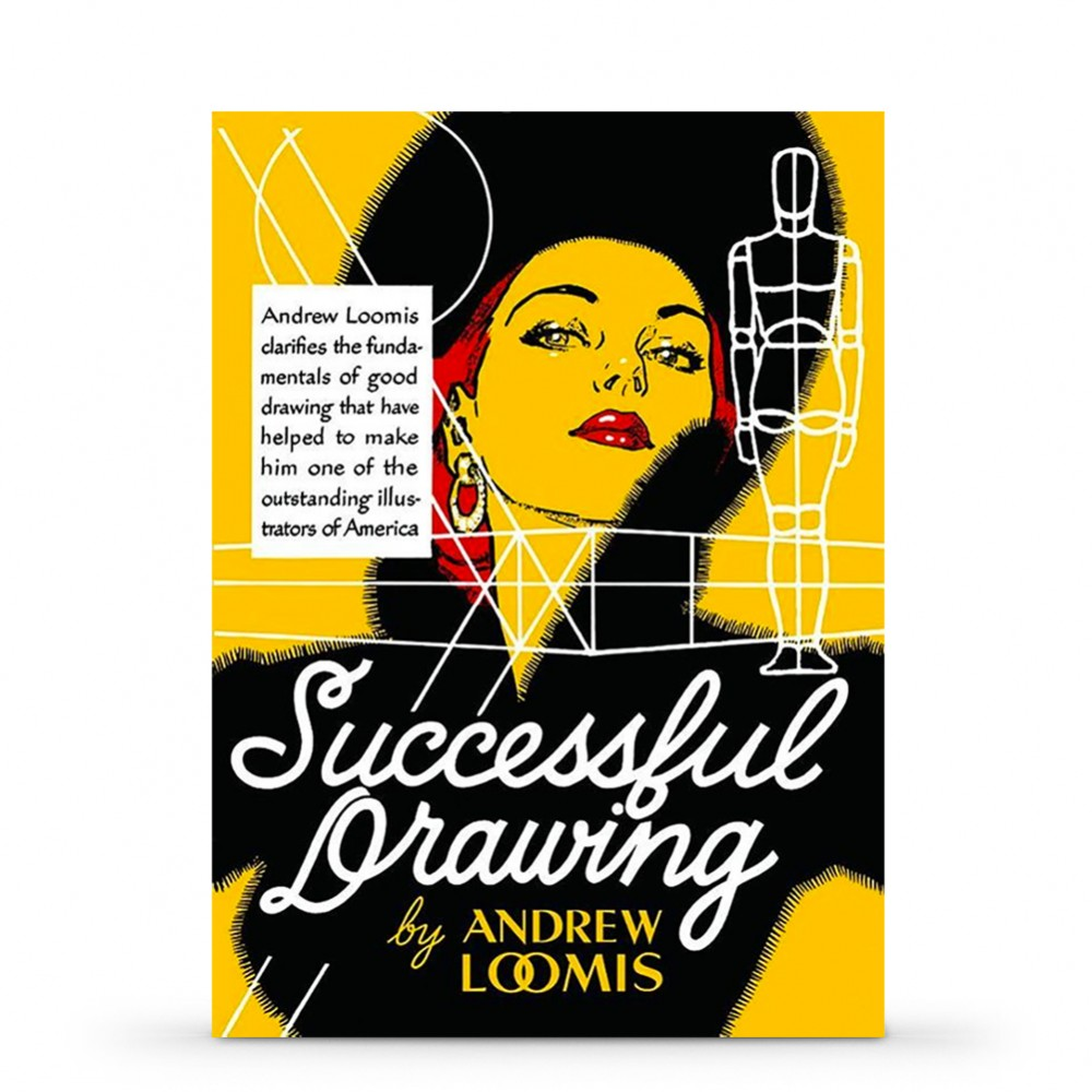 Successful Drawing Book by Andrew Loomis