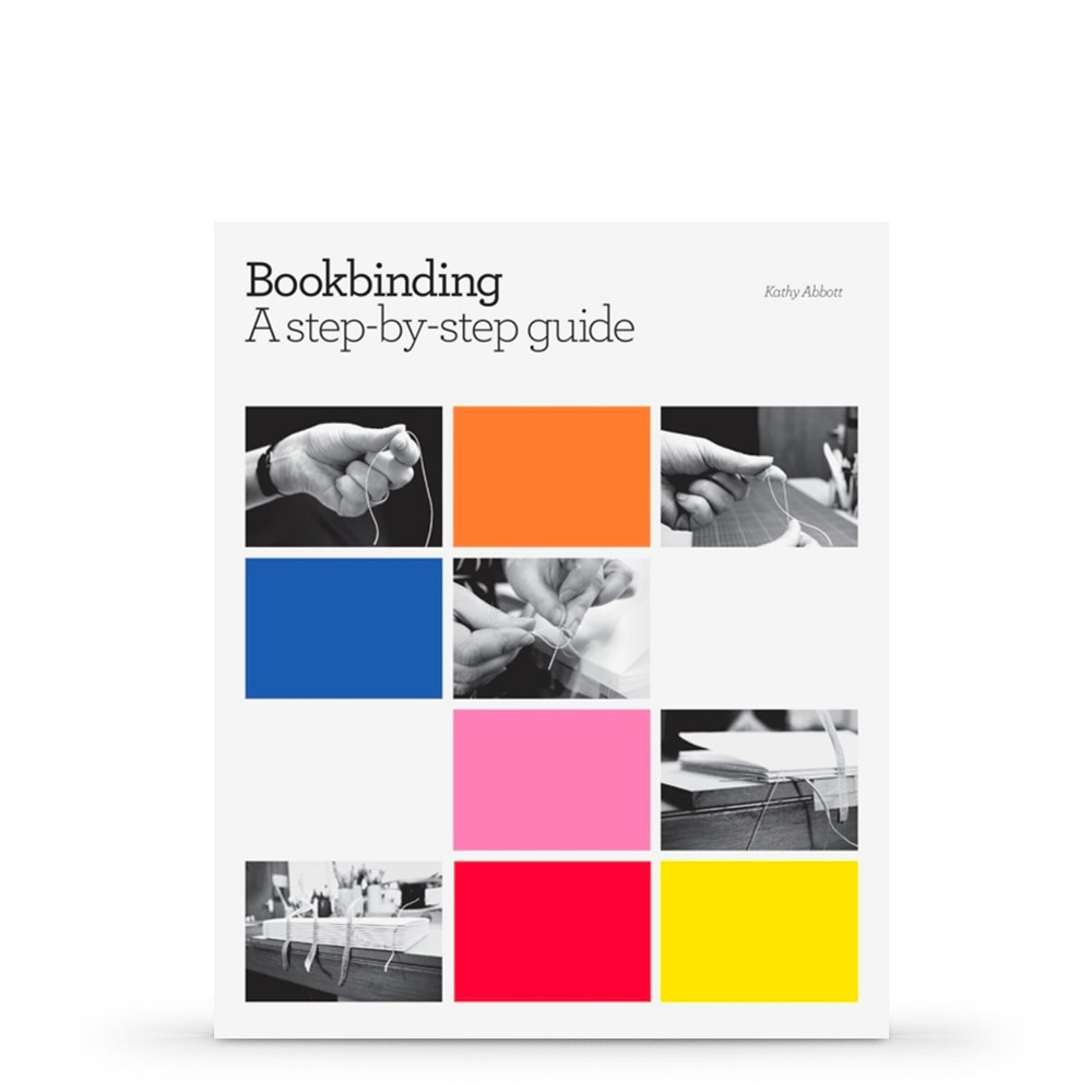 Bookbinding by Step Guide : Book by Kathy Abbott