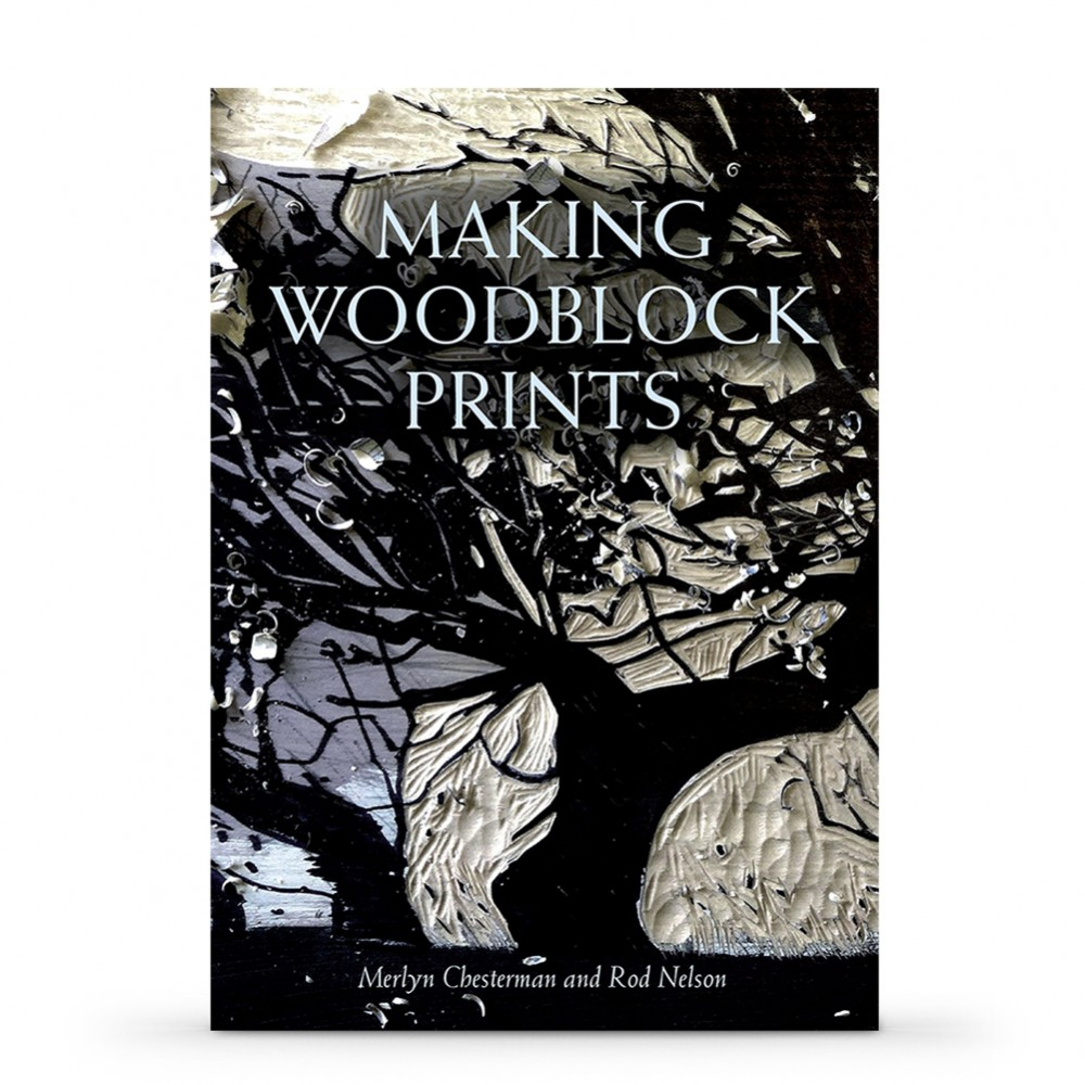 Making Woodblock Prints Book by Merlyn Chesterman and Rod Nelson