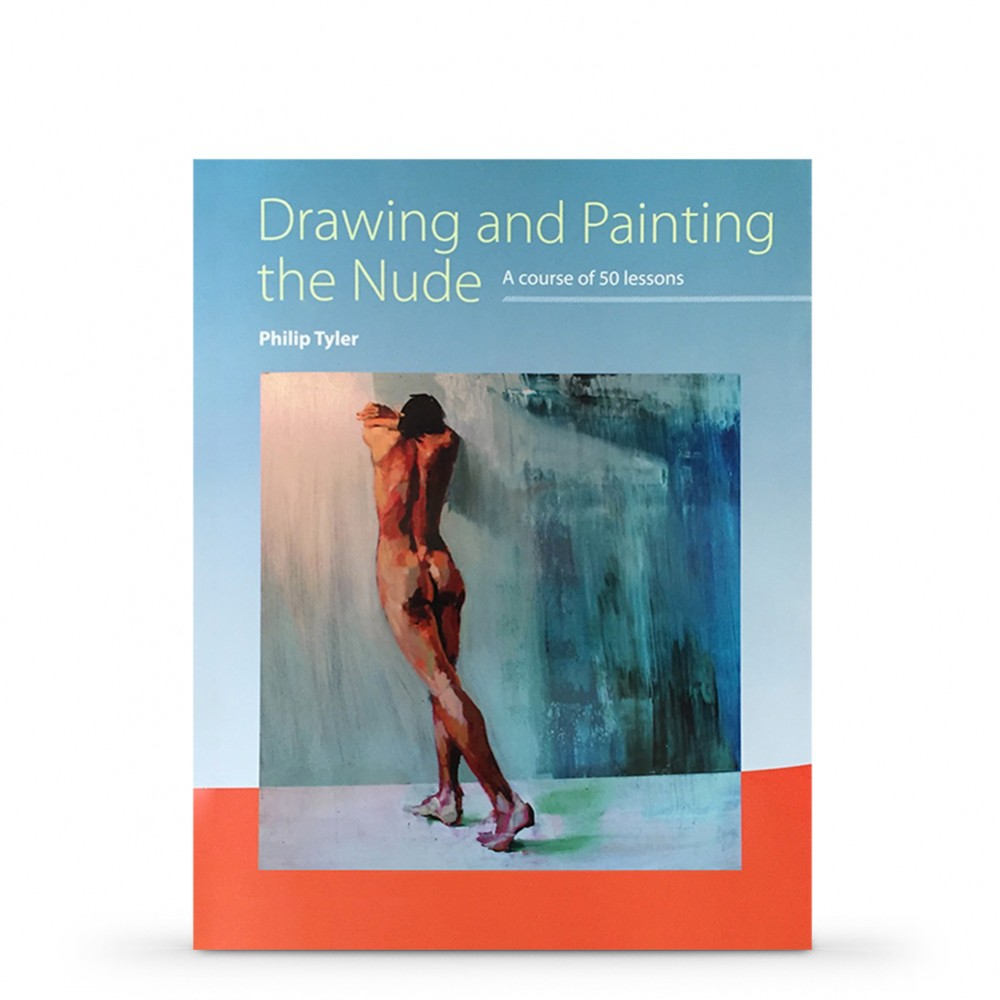 Drawing and Painting the Nude : Book by Philip Tyler