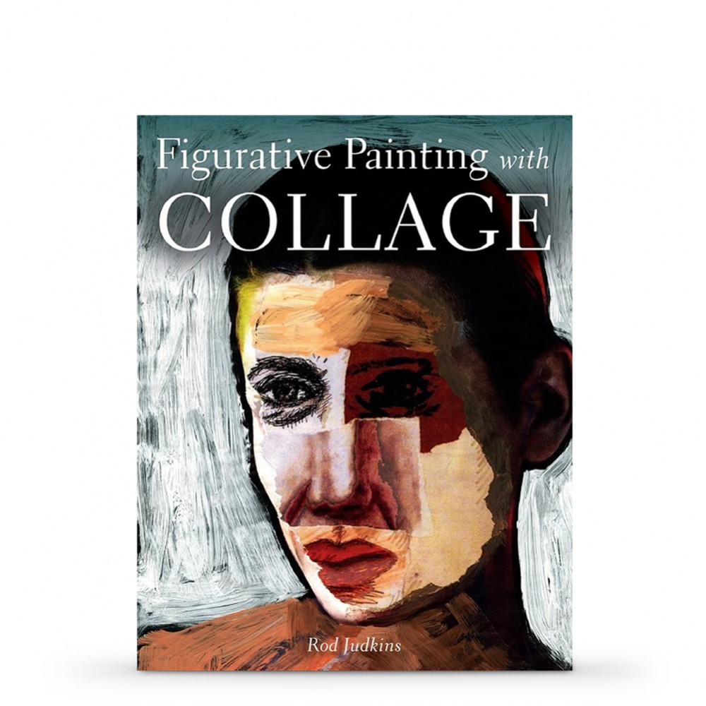 Figurative Painting with Collage : Book by Rod Judkins