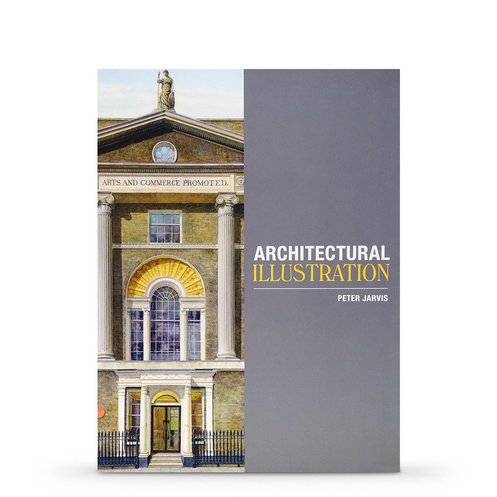 Architectural Illustration : Book By Peter Jarvis
