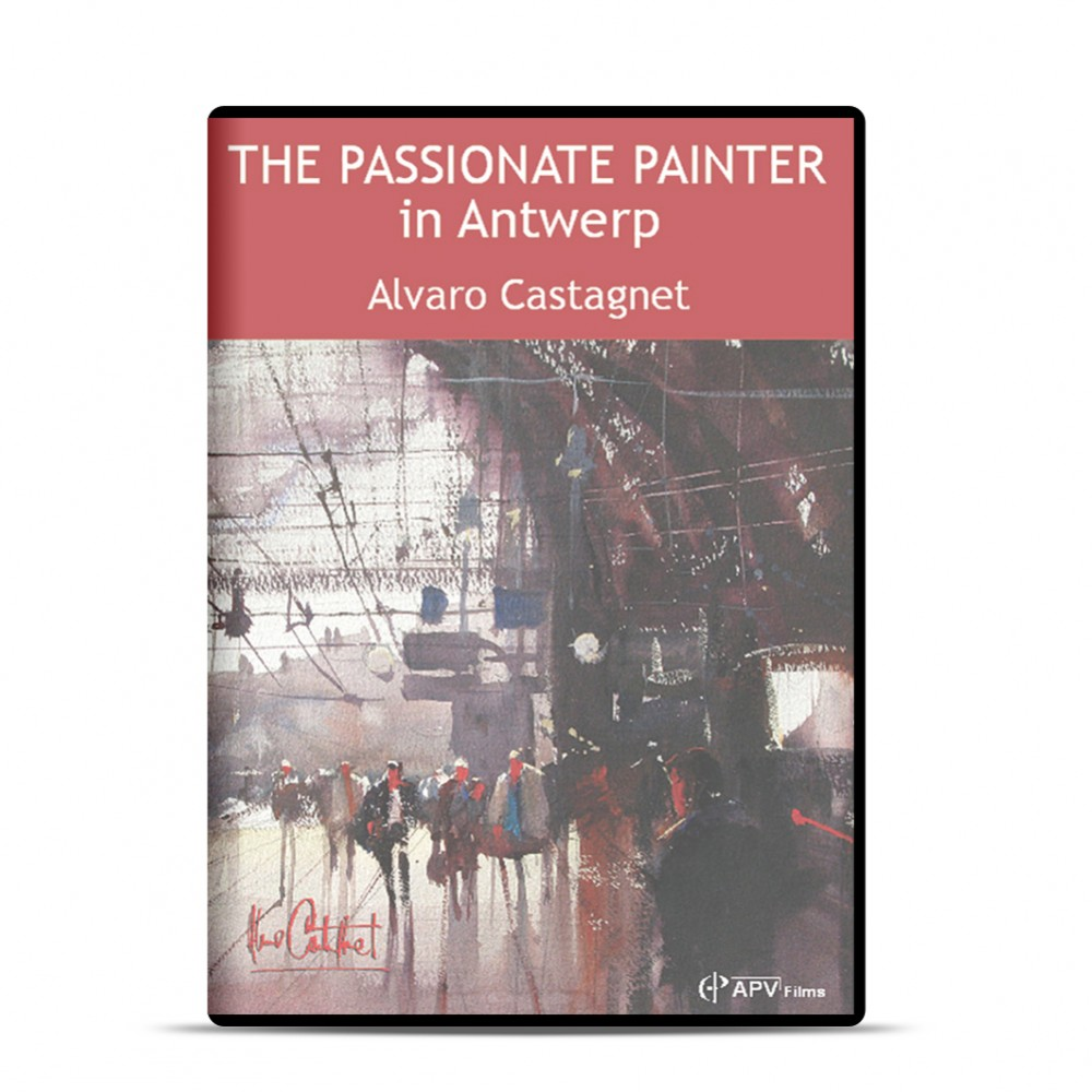 DVD : The Passionate Painter in Antwerp : Alvaro Castagnet