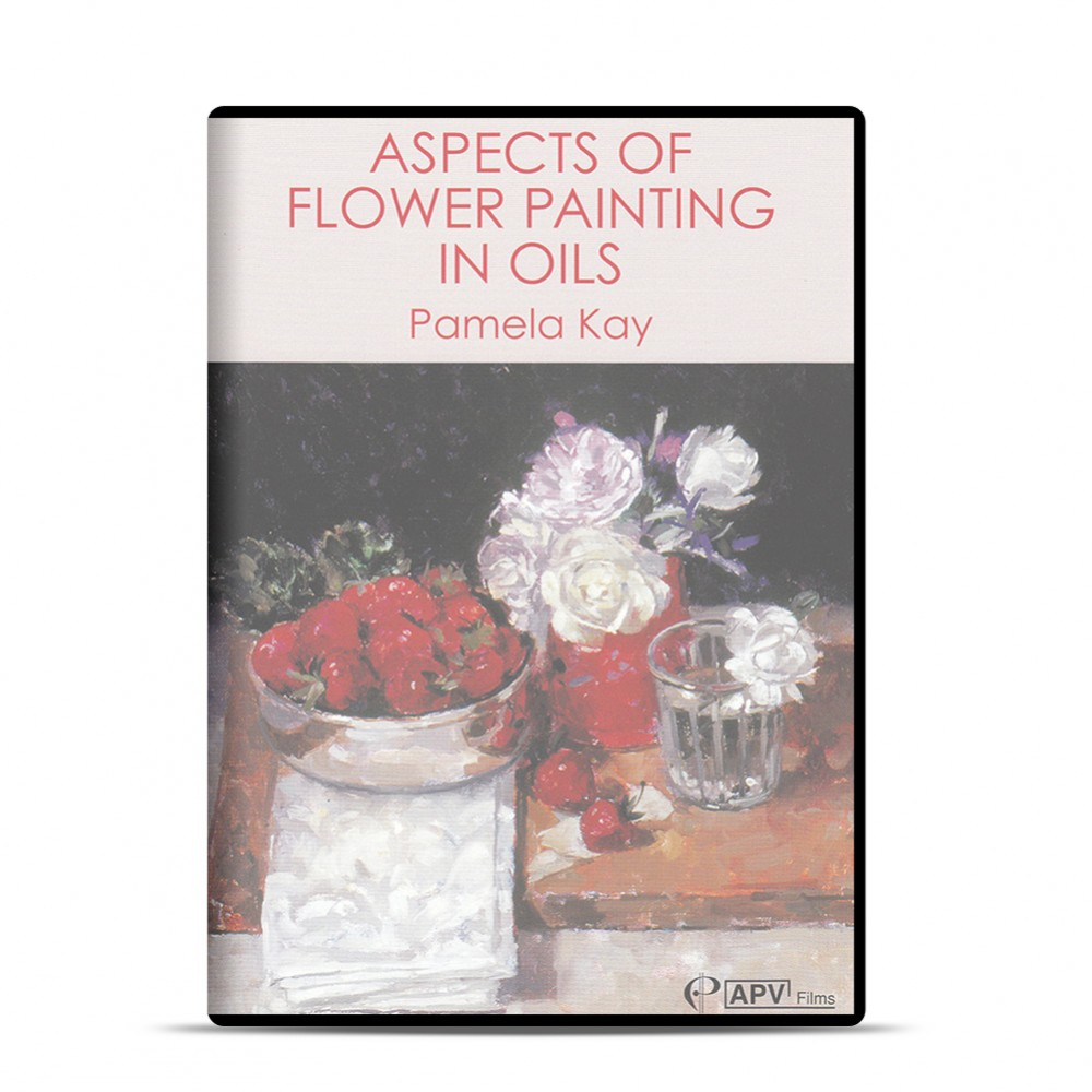 DVD : Aspects of Flower Painting in Oils : Pamela Kay