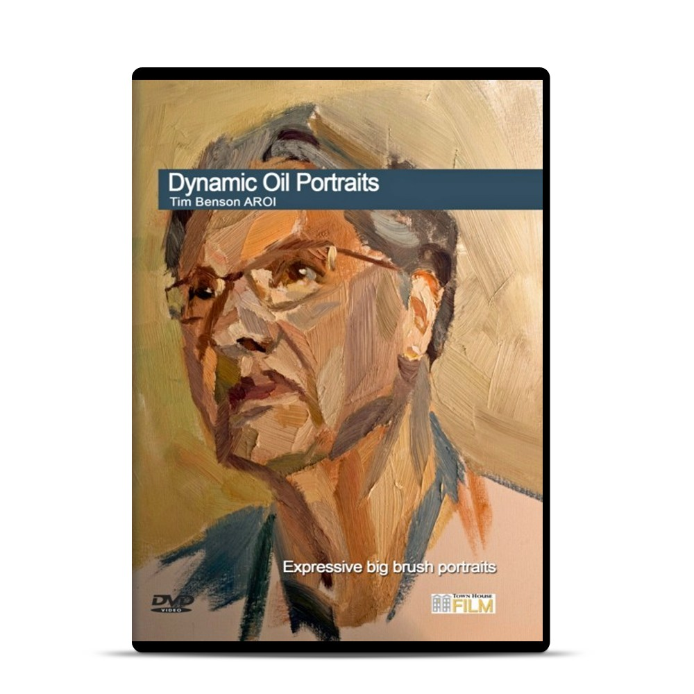 Townhouse DVD : Dynamic Oil Portraits : Tim Benson