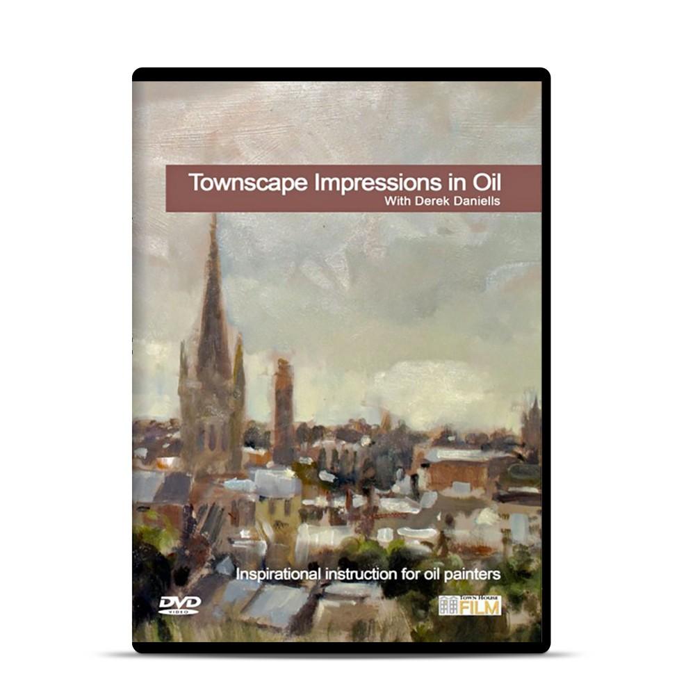 Townhouse DVD : Townscape Impressions in Oil : Derek Daniells