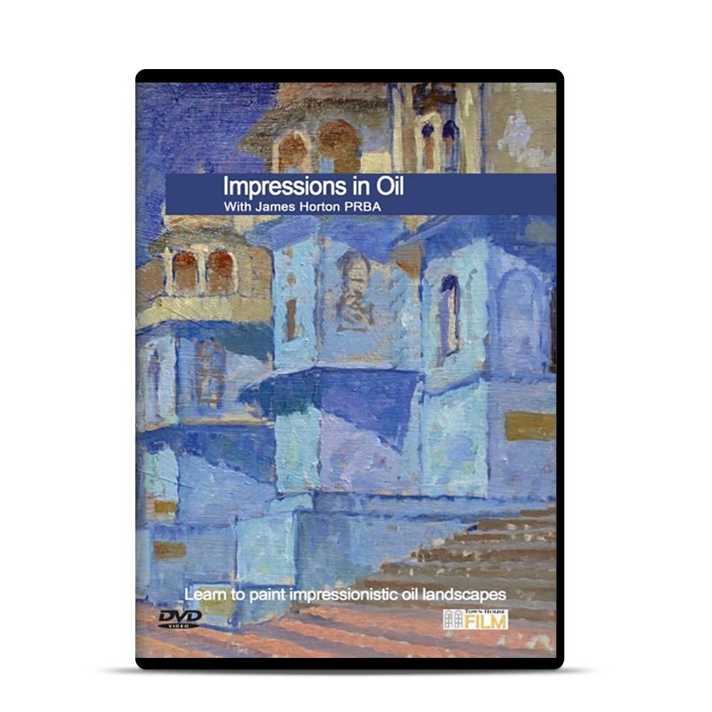 Townhouse DVD : Impressions in Oil : James Horton PRBA