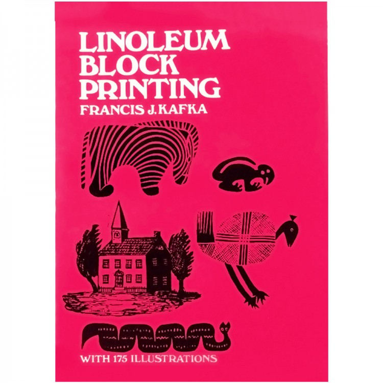 Linoleum Block Printing : Book by Francis Kafka