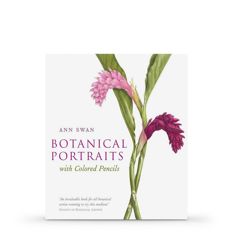 Botanical Painting with Coloured Pencils : Book by Ann Swan