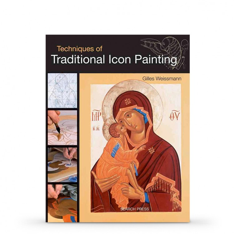 Techniques of Traditional Icon Painting Book by Gilles Weissmann
