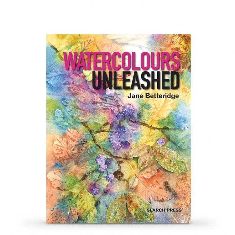 Watercolours UnleashedBook byJane Betteridge
