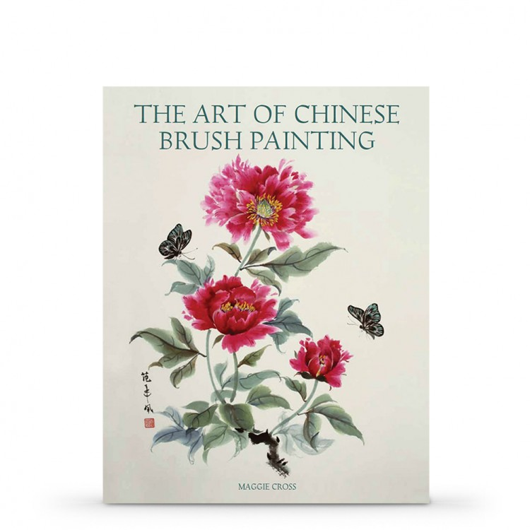 The Art of Chinese Brush Painting : Book by Maggie Cross