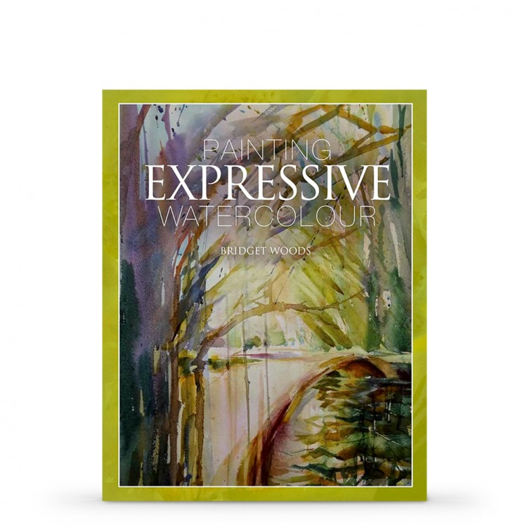 Painting Expressive Watercolour Book by Bridget Woods