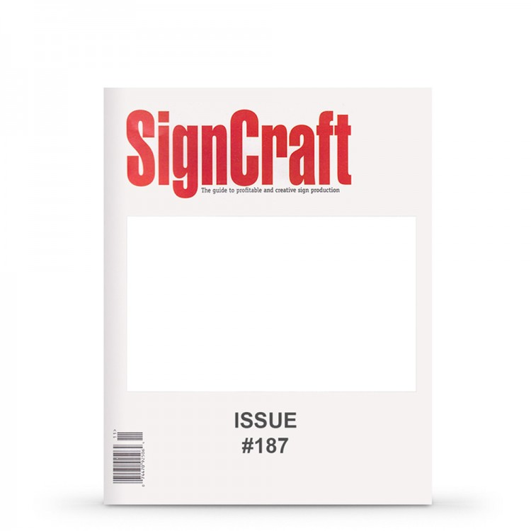 SIGNCRAFT MAGAZINE : ISSUE 187
