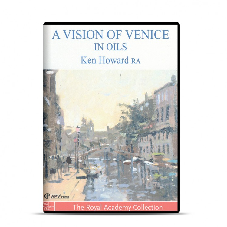DVD : A Vision Of Venice: Oils : Ken Howard RA
