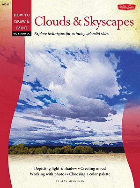 How to Draw and Paint :Oil and Acrylic: Clouds and Skyscapes: Creating Splendid Skies : Book by Alan Sonneman