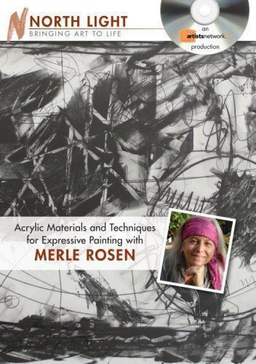 Acrylic Materials and Techniques for Expressive Painting : DVD by Merle Rosen