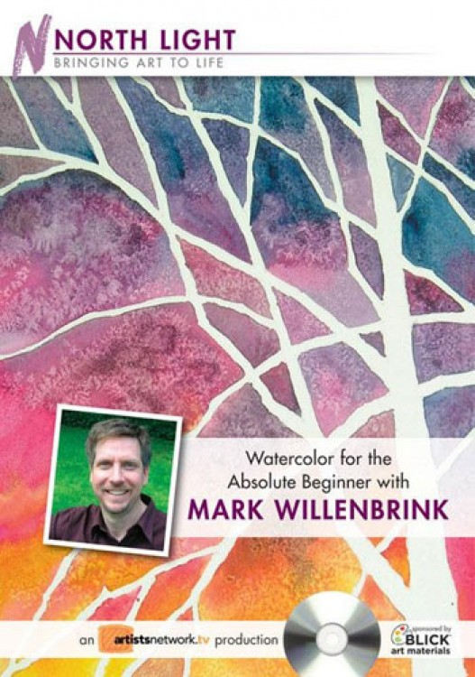 Watercolor for the Absolute Beginner : DVD by Mark Willenbrink
