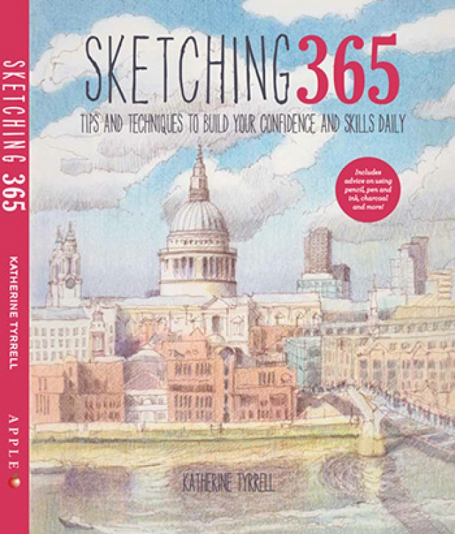 Sketching 365: Build Your Confidence and Skills with a Tip a Day Book by Katherine Tyrrell