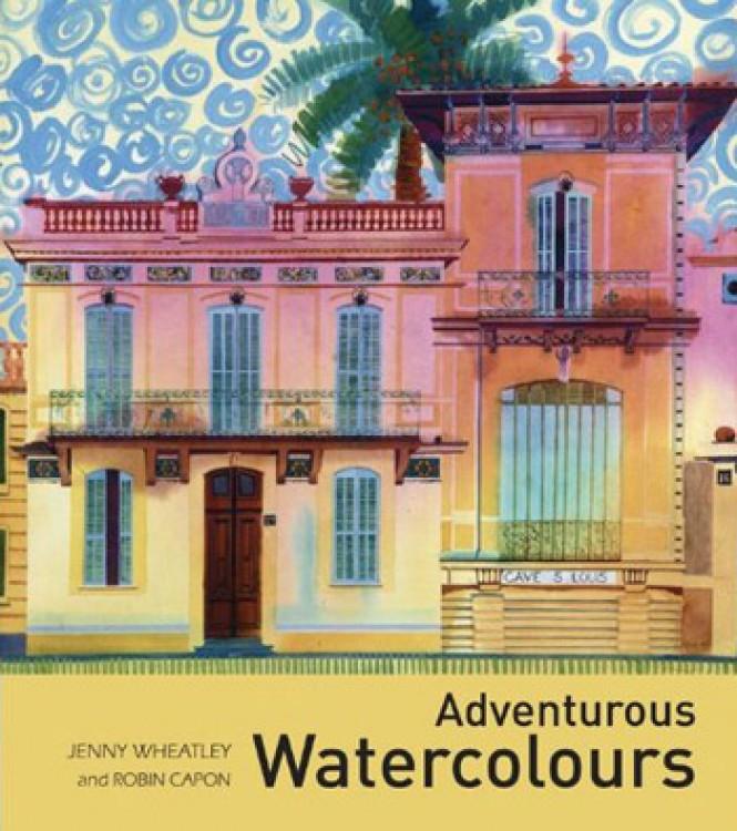 Adventurous Watercolours : Book by Jenny Wheatley