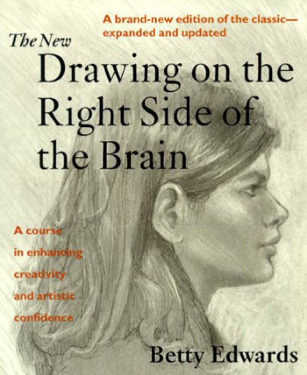 The New Drawing on the Right Side of the Brain : Book by Betty Edwards A great resource.
