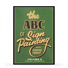 Pierre Tardif : DVD: The ABC of Sign Painting with Pierre Tardif : Volume 2